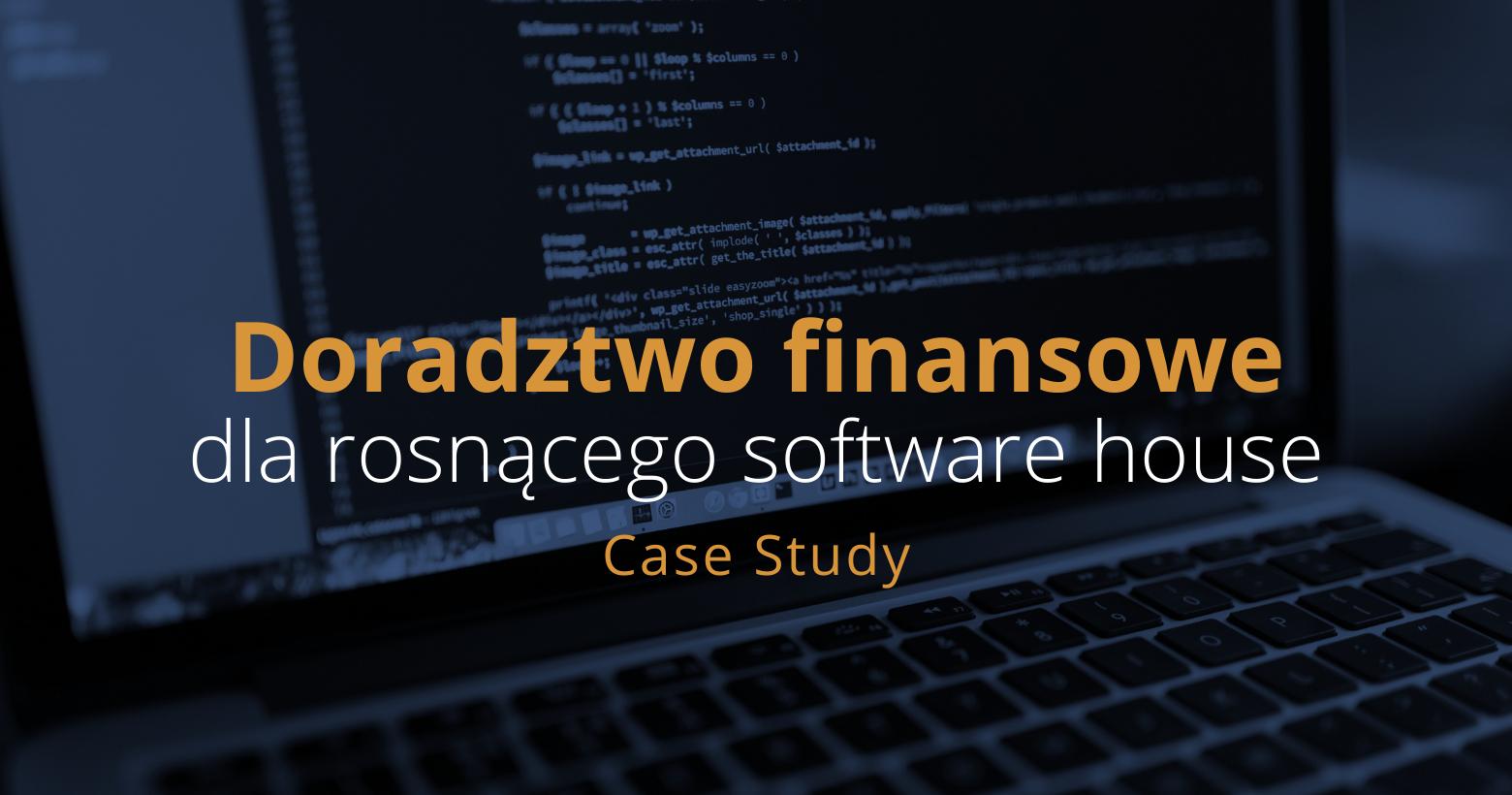 Doradztwo finansowe dla software house